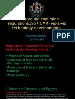 Underground Coal Mine Regulations1957(CMR)