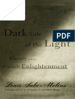 Louis Sala-Molins Dark Side of the Light- Slavery and the French Enlightenment  2006.pdf