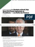Para Entender a Verdade No Brasil, Veja Quem Está Sendo Implantado Na Presidência — e Na Chefia Das Finanças