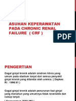 Asuhan Keperawatan Pada Chronic Renal Failure ( Crf)