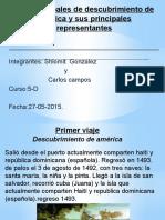 Los principales viajes del descubrimiento de américa y representantes.pptx