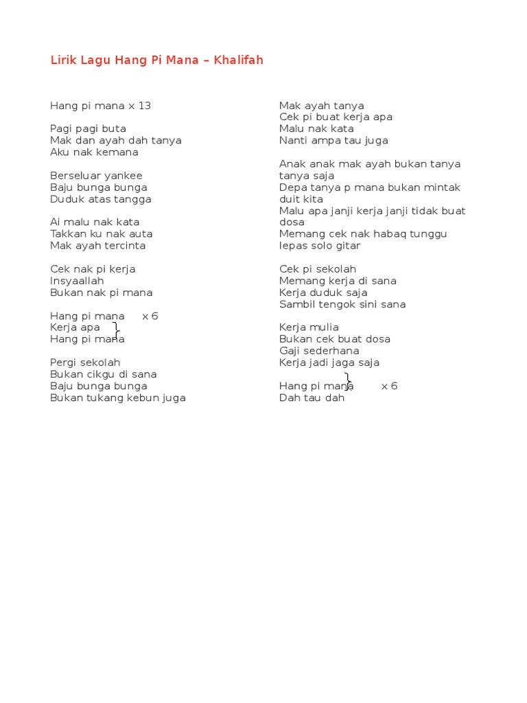 Lirik Lagu Hang Pi Mana Dan Projektor