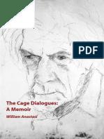 William Anastasi, The Cage Dialogues