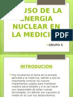El Uso de La Energia Nuclear en La Medicina