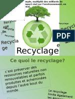 Ce Quoi Le Recyc Lage