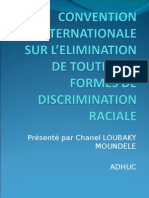 PRESENTATION DE LA CONVENTION SUR LA DISCRIMINATION RACIALE