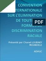 PRESENTATION DE LA CONVENTION SUR LA DISCRIMINATION RACIALE