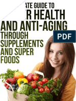 AVS the Ultimate Guide to Better Health and Antiaging Through Supplements and SuperFoods