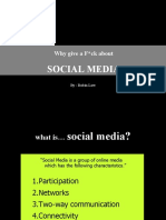 Why give a F*ck about SOCIAL MEDIA