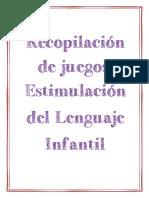 Estimulación del lenguaje infantil. Recopilación de Juegos.pdf