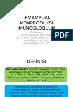 Kel 2_kemampuan Memproduksi Imunoglobulin