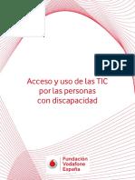 Acceso y Uso de Las TIC Por Las Personas Con Discapacidad