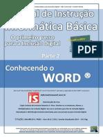 Manual de Instrução de Informática Básica Parte 2 - Conhecendo o Word 2010