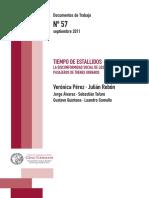 Pérez Verónica, Julian Rebón - Documentos de Trabajo Nº57, Septiembre 2011. Tiempo de Estallidos,La Disconformidad Social de Pasajeros de Trenes Urbanos.