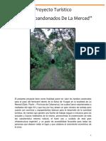 """Proyecto Turístico """"Túneles Abandonados de La Merced"""""""