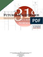 Quem São os Futuros Magistrados? - Caracterização Sociográfica do 31.º Curso Normal de Formação de Magistrados