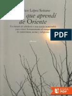 Cosas que aprendi de Oriente - Francisco Lopez-Seivane.pdf