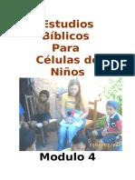 Estudios Biblicos Para Celulas de Ninos - Modulo 4
