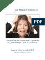 Stress and Strain Semantics!