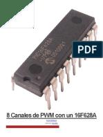 8 Canales de PWM Con Un 16F628A