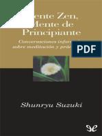 Suzuki, Shunryu - Mente Zen, mente de principiante [11713] (r1.0 Lalo2302).epub