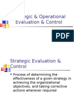 Strategic & Operational Evaluation & Control