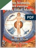 Le Goff, J. & Truong, N. - Una Historia Del Cuerpo en La Edad Media