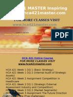 HCA 421 MASTER Inspiring Minds/hca421master.com