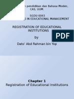 Lecture 8 - SGDU 6043 - Registration of Educational Institution