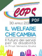 """Convegno """"Il welfare che cambia. Il futuro dei servizi in Friuli Venezia Giulia"""""""