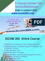 ISCOM 305 Course Career Path Begins Iscom305dotcom