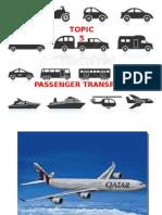 4 Passenger Tranport