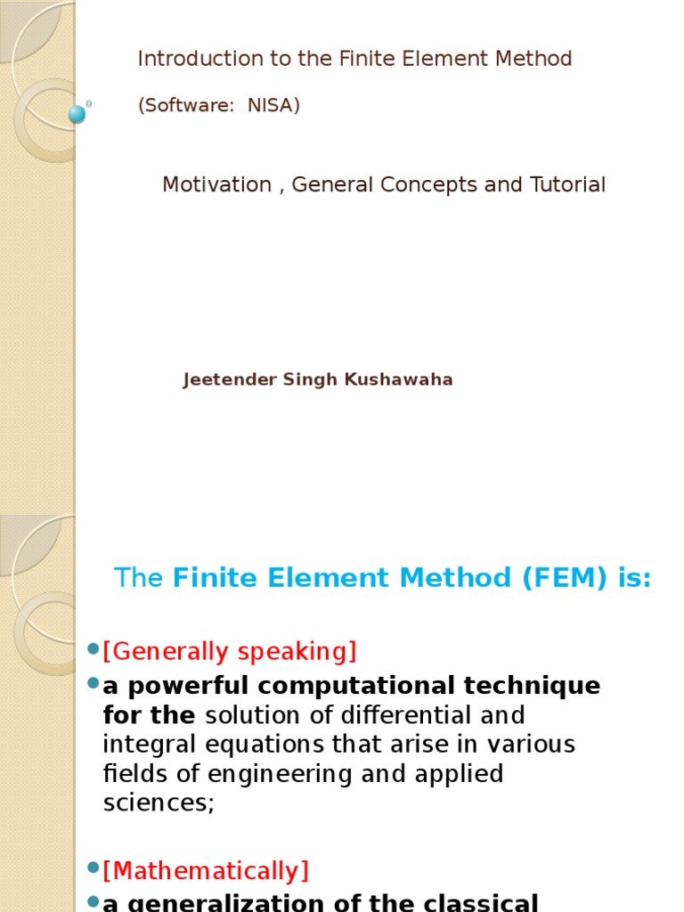 Introduction to the Finite Element Method (NISA) JSK pptx