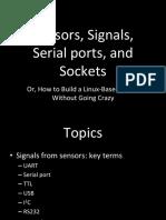 Sensors Signals Serial Sockets