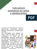 Indicadores Evolutivos en Niños y Adolescentes