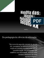 10 - História das Ideias Pedagógicas - Educação séc XX-2.pdf