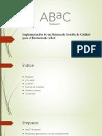 Presentación (Implantación de Un Sistema de Gestión de Calidad Para El Restaurante ABaC)