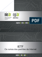 IETF Os Rumos Dos Padrões Da Internet