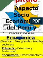 Capítulo 03 Aspecto Socio Económico Del Perú y Lambayeque