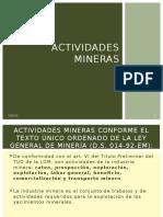 Desarrollo Minero - Actividades Mineras