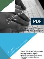 Acortando La Brecha Digital
