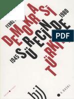 Feroz Ahmad - Demokrasi Sürecinde Türkiye 1945-1980Feroz Ahmad - Demokrasi Sürecinde Türkiye 1945-1980