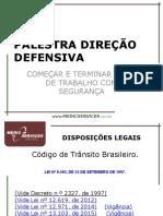 Palestra Direção Perigosa - MEDIC SERVICES