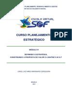 Planejamento Estratégico - Módulo 4 - Definindo a Estratégia, Construindo a Proposta de Valor e a Matriz S.W.ot
