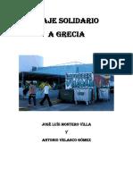Viaje Solidario Grecia (Antonio Velasco y José Luís Montero)