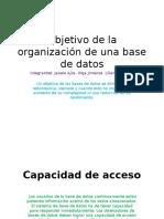 Objetivos de la organizacion de una base de datos
