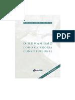O Humanismo como Categoria Constitucional - 2ª reimpressão.pdf