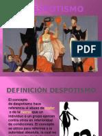 EL DESPOTISMO.pptx