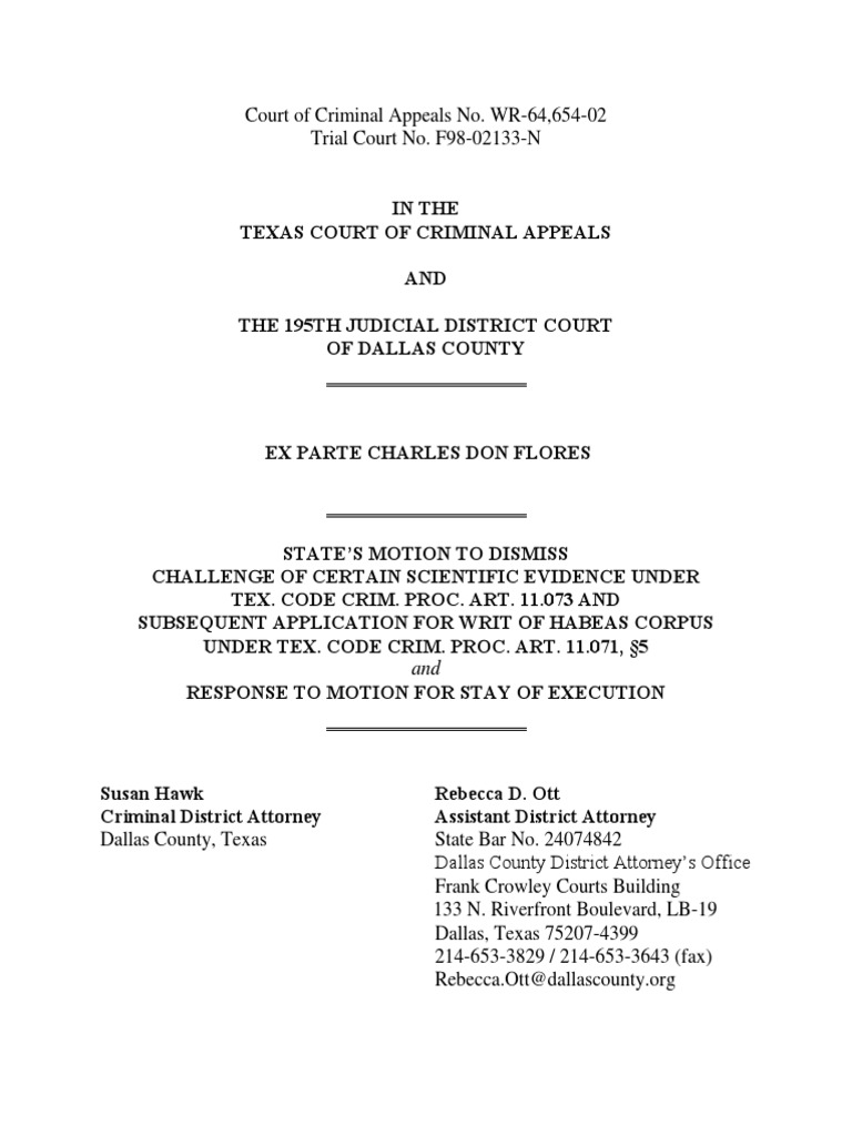 State's motion to dismiss Charles Flores' application for writ of