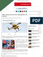 DHL Inicia Servicio de Mensajería Con Drones _ La República EC